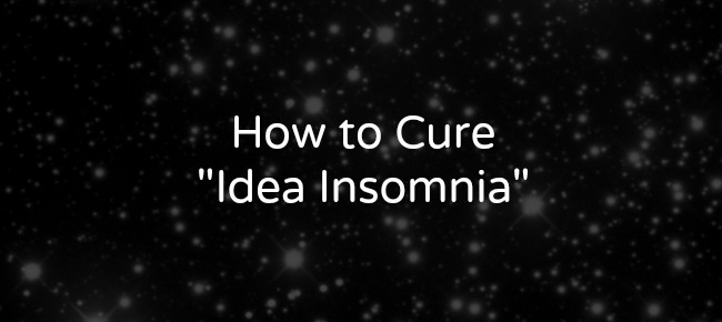 How To Cure Idea Insomnia Novelty Revisions